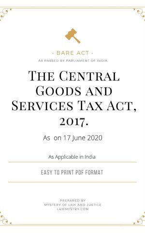 THE CENTRAL GOODS AND SERVICES TAX ACT, 2017