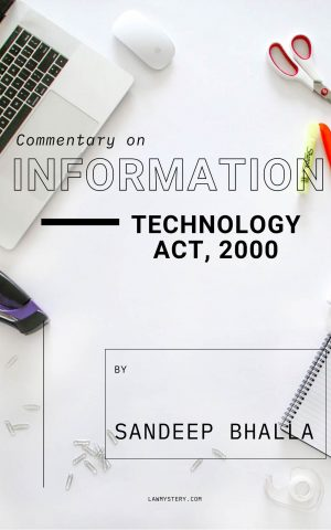 Commentary on Information Technology Act, 2000